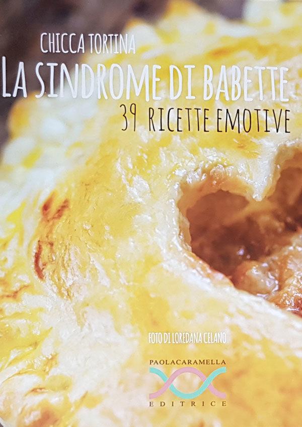 La sindrome di Babete – 39 ricette e motive