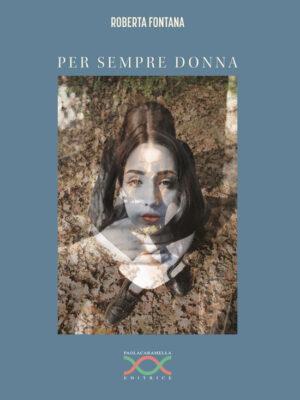 Per sempre donna di Roberta Fontana