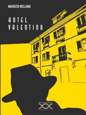 hotel valentino di Maurizio Mellano